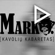 """Žiūrėti dviejų dalių spektaklio """"Marko (Kavolių kabaretas)"""" video reklamą"""